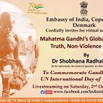 EOI Copenhagen Cordially invites for Virtual Narration on Mahatma Gandhi's Global pursuit of Truth Nonviolence & Peace on  2nd Oct